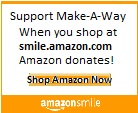 Support Make-A-Way by shopping Amazon!